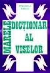 Marele dictionar al viselor - Veronica Tamas