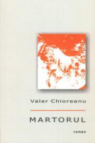 Martorul - Valer Chiorean