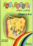 Matematica distractiva, clasa a II-a - Florica Ancuta Elena Croitoru