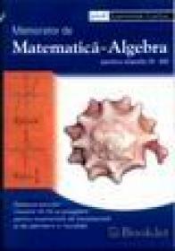 Memorator de matematica - algebra, clasele IX-XII - Luminita Curtui