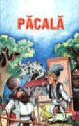 Nazdravaniile lui Pacala - ***