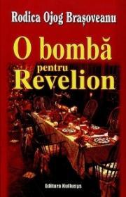 O bomba pentru Revelion - Rodica Ojog Brasoveanu