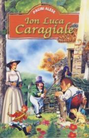 Pagini alese ( Ion Luca Caragiale ) - Ion Luca Caragiale