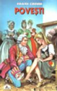 Povesti I - Fratii Grimm