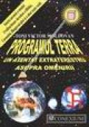 Programul Terra un atentat extraterestru asupra omenirii - Toni Victor Moldovan
