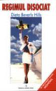 Regimul disociat - Dieta Beverly Hills - Judy Mazel