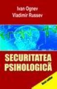 Securitatea Psihologica - Ognev Ivan, Russev Vladimir