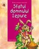 Sfatul domnului iepure  - Dupa o poveste populara