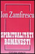 Spiritualitati romanesti - Ion Zamfirescu