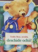 Teddy bear , ursulet , deschide ochii - Dragos Dinulescu