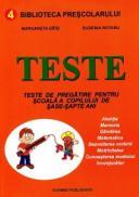 Teste de pregatire pentru scoala a copilului de sase-sapte ani - Margareta Gifei, Eugenia Rotaru
