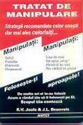 Tratat de manipulare - R. V. Joule & J. L. Beauvois