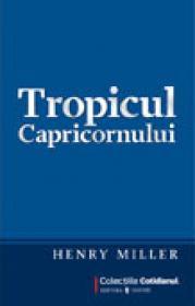 Tropicul Capricornului - Henry Miller