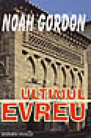Ultimul evreu - Noah Gordon