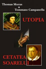 Utopia - Cetatea soarelui - Thomas Morus