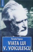 Viata lui V. Voiculescu - Florentin Popescu