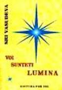 Voi sunteti lumina - Sri Vasudeva