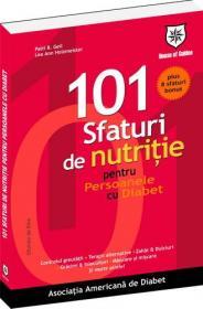 101 sfaturi de nutritie pentru persoanele cu diabet - Asociatia Americana de Diabet
