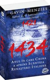 1434 - Anul in care China a aprins scanteia Renasterii italiene - Gavin Menzies