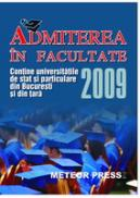 Admiterea in facultate 2009 -