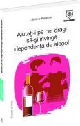 Ajutati-i pe cei dragi sa-si invinga dependenta de alcool - Jerome Palazzolo