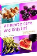 Alimente care ard grasimi - slabiti mancand - in 14 zile - Caroline M. Shreeve