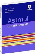 Astmul - o viata normala - Prof. Alain Grimfeld, Prof. Daniel Deesser, Anne Eveillard