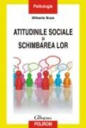 Atitudinile sociale si schimbarea lor - Mihaela Boza