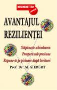 Avantajul rezilientei - Prof. Dr. Al Siebert