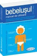Bebelusul - Manual de utilizare - Louis Borgenicht, Joe Borgenicht