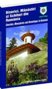 Biserici, manastiri si schituri din Romania (romana/engleza) -