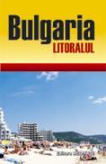 Bulgaria - Litoralul - Ghid de calatorie