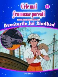 Cele mai frumoase povesti - DVD nr. 23 - Aventurile lui Sindbad - In colaborare cu Istituto Geografico De Agostini