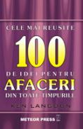 Cele mai reusite 100 idei de afaceri din toate timpurile - Ken Langdon
