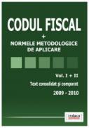 Codul Fiscal 2009-2010. Text consolidat si comparat. Vol I + II - Raluca Rizea, Radu Filip