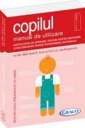 Copilul - Manual de utilizare - Brett R.Kuhn, Joe Borgenicht