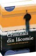 Criminali din lacomie - Traian Tandin