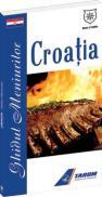 Croatia - Ghidul meniurilor - Valentina Iordan