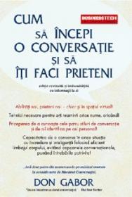 Cum sa incepi o conversatie si sa iti faci prieteni - Don Gabor