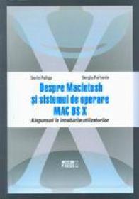 Despre Macintosh si sistemul de operare MAC OS X. V -  Sorin Paliga , Sergiu Partenie