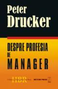 Despre profesia de manager -  Peter Drucker