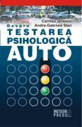 Despre testarea psihologica auto -  Carmen Ionescu , Andra-Gabriela Stan