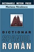 Dictionar spaniol-roman - Mariana Niculescu