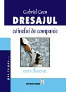 Dresajul cainelui de companie - Gabriel Cocu