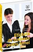Eticheta de business pentru femei - Susanne Helbach-Grosser, Jutta Hofmann