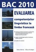 Evaluarea competentelor lingvistice la limba franceza. Bac 2010 - Liviu Calburean