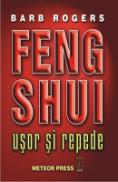 Feng Shui. Usor si repede -  Barb Rogers