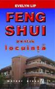 Feng Shui pentru locuinta - Evelyn Lip