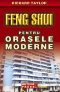 Feng Shui pentru orasele moderne - Richard Taylor