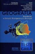 Geografia Romaniei, a Uniunii Europene si a Europei - teste grila - Silviu Negut (coord.)